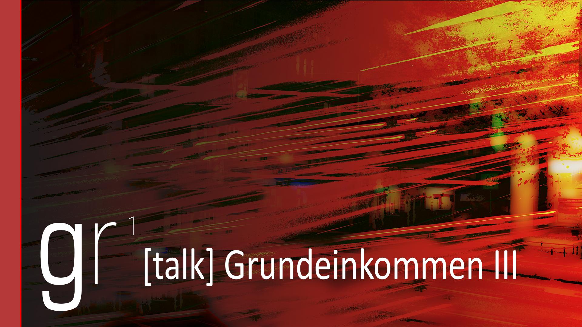 07_thumbnail_Grundeinkommen_III